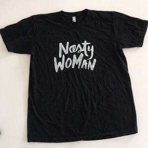 "American Apparel ""Nasty Woman"" Tee"